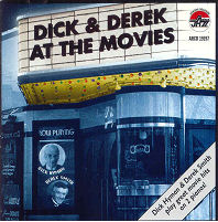 CD Cover - Dick & Derek at the Movies