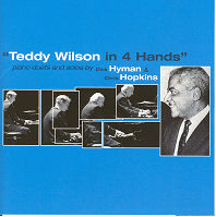 CD Cover - Teddy Wilson in 4 Hands, Piano Duets and Solos